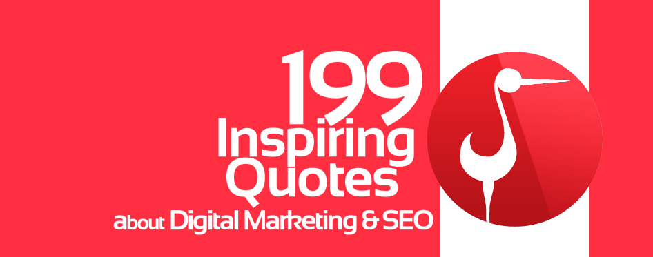 199 Inspiring Digital Marketing & SEO Quotes